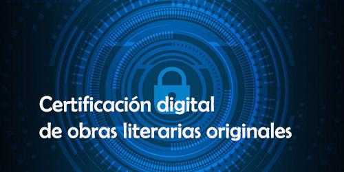 Certificación digital de obras literarias originales